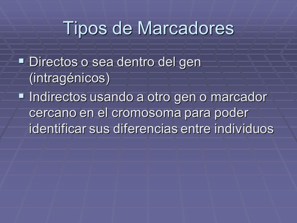 Tipos de Marcadores Directos o sea dentro del gen (intragénicos)