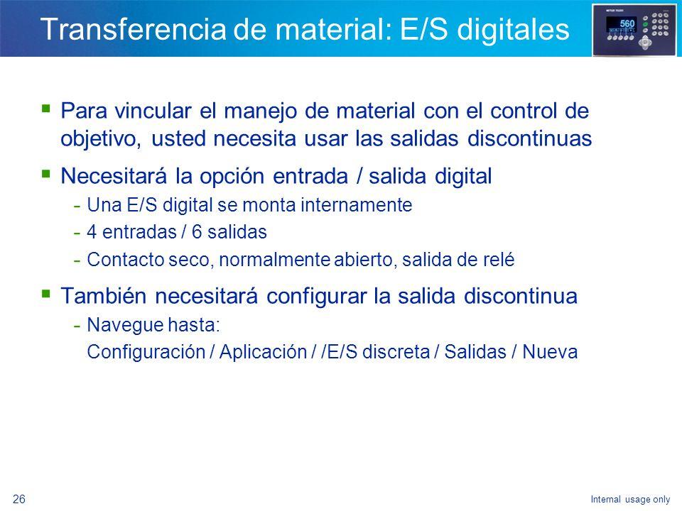 Transferencia de material: E/S digitales