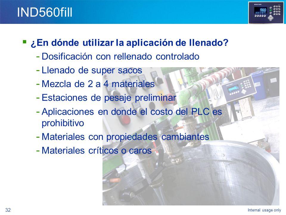 IND560fill ¿En dónde utilizar la aplicación de llenado