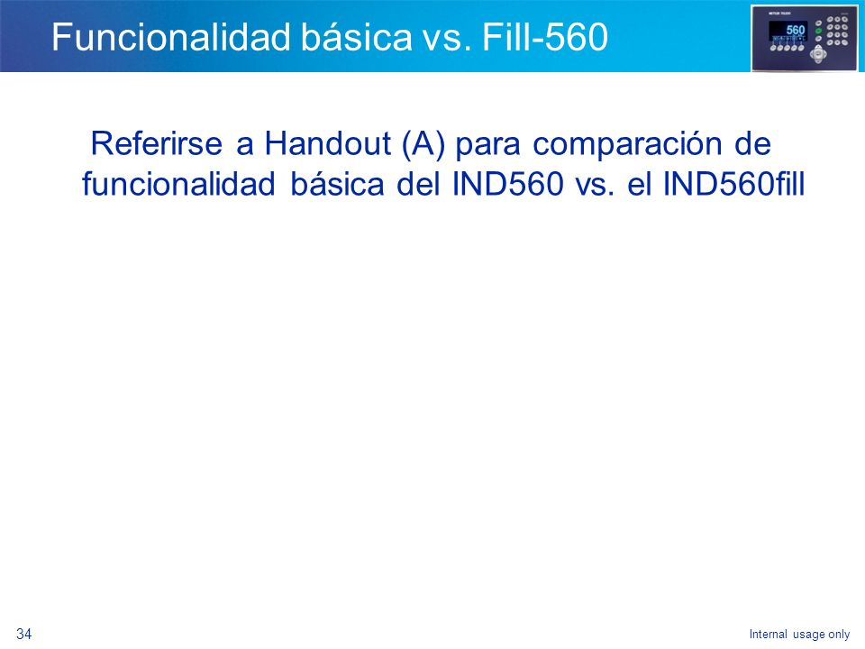 Funcionalidad básica vs. Fill-560