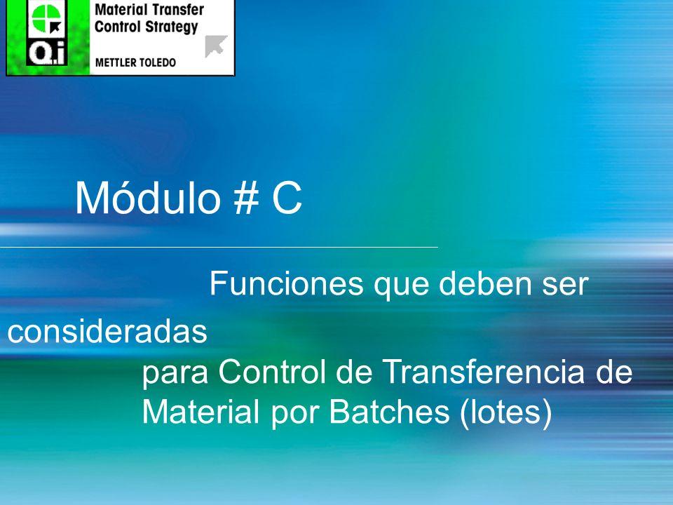 Módulo # C Funciones que deben ser consideradas