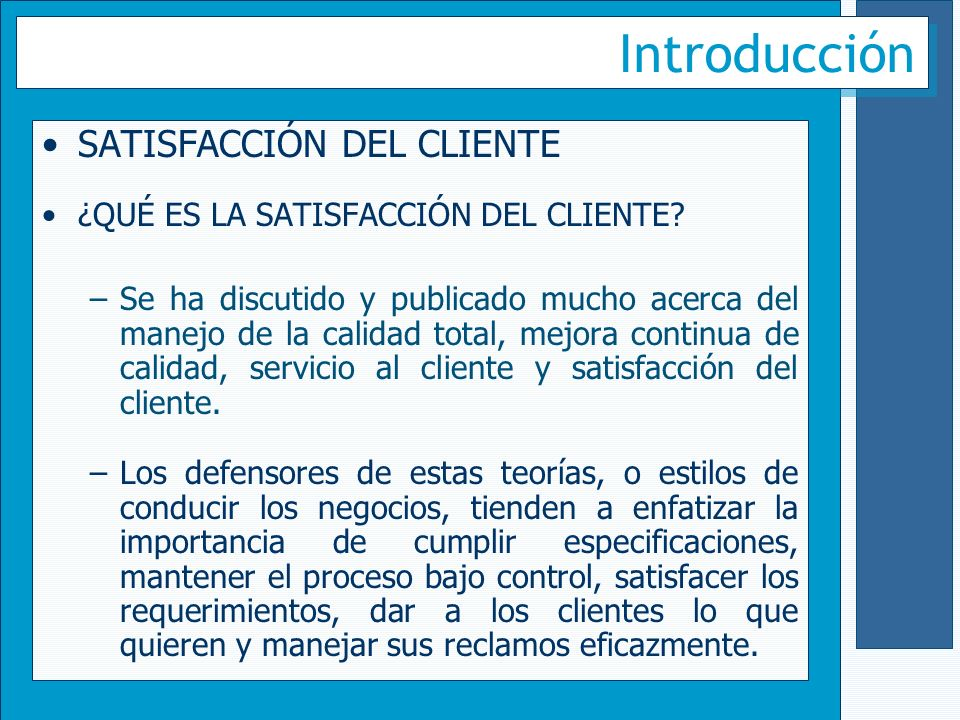 Introducción SATISFACCIÓN DEL CLIENTE