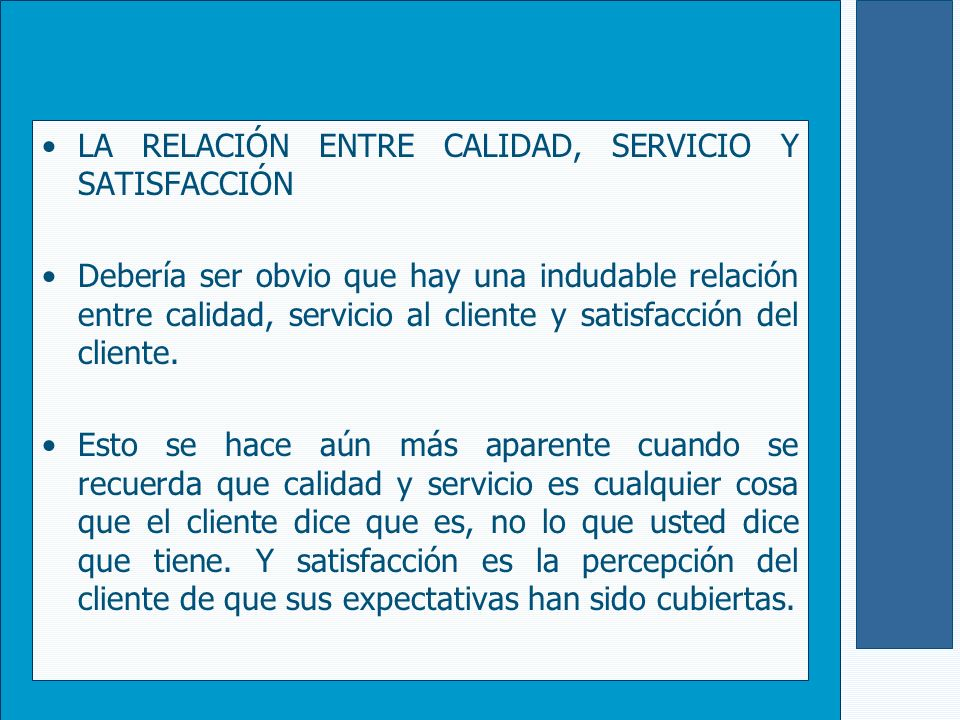 LA RELACIÓN ENTRE CALIDAD, SERVICIO Y SATISFACCIÓN