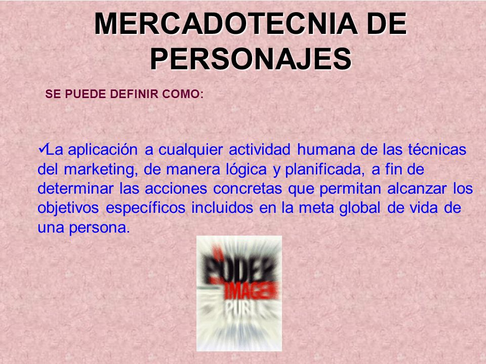 MERCADOTECNIA DE PERSONAJES