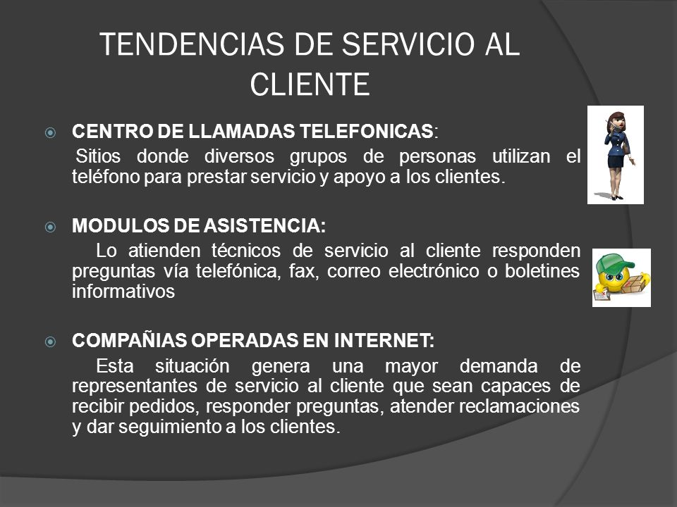 TENDENCIAS DE SERVICIO AL CLIENTE