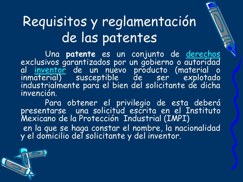 Requisitos y reglamentación de las patentes