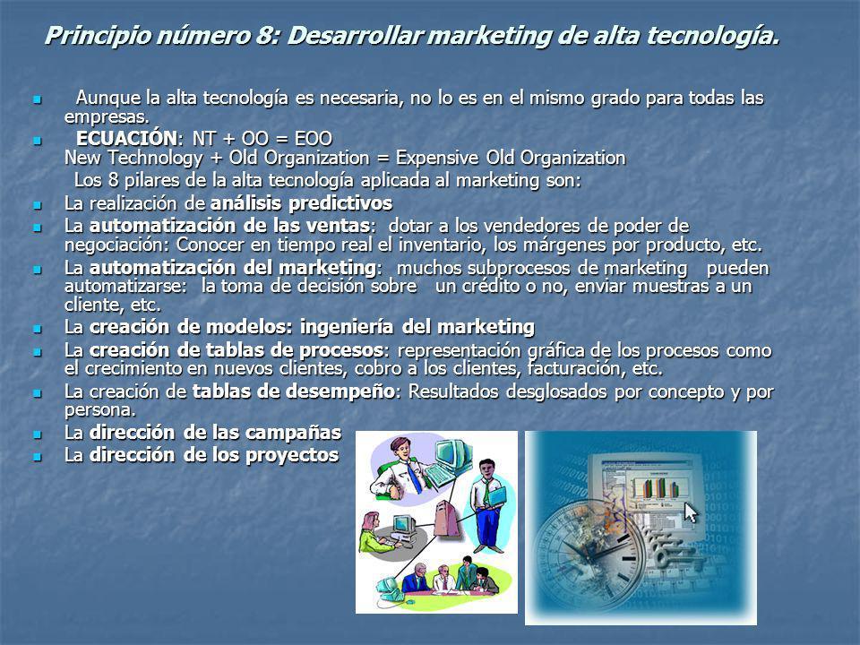 Principio número 8: Desarrollar marketing de alta tecnología.