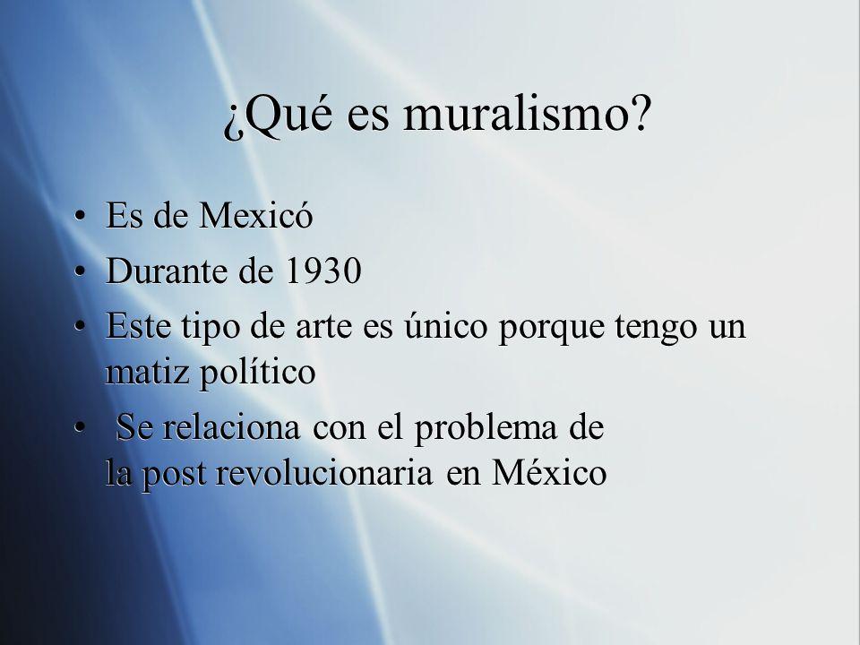 ¿Qué es muralismo Es de Mexicó Durante de 1930