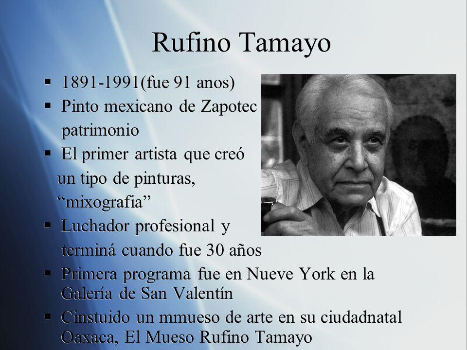 Rufino Tamayo 1891-1991(fue 91 anos) Pinto mexicano de Zapotec
