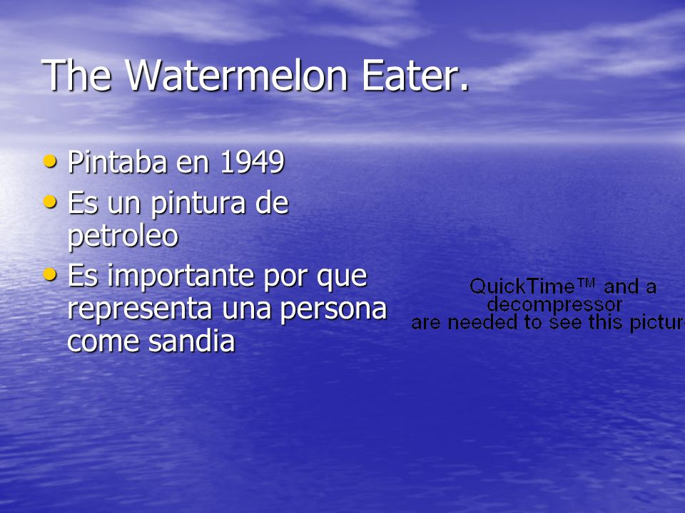 The Watermelon Eater. Pintaba en 1949 Es un pintura de petroleo