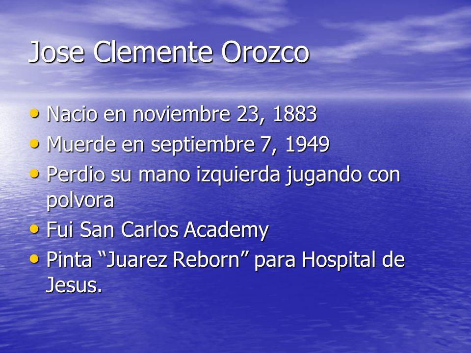 Jose Clemente Orozco Nacio en noviembre 23, 1883