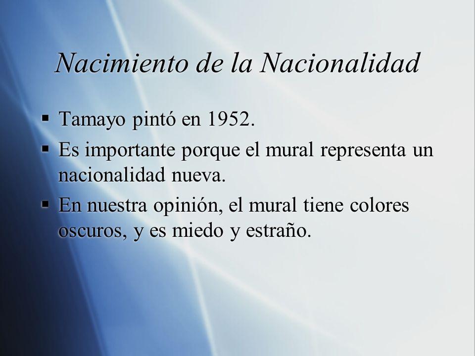 Nacimiento de la Nacionalidad