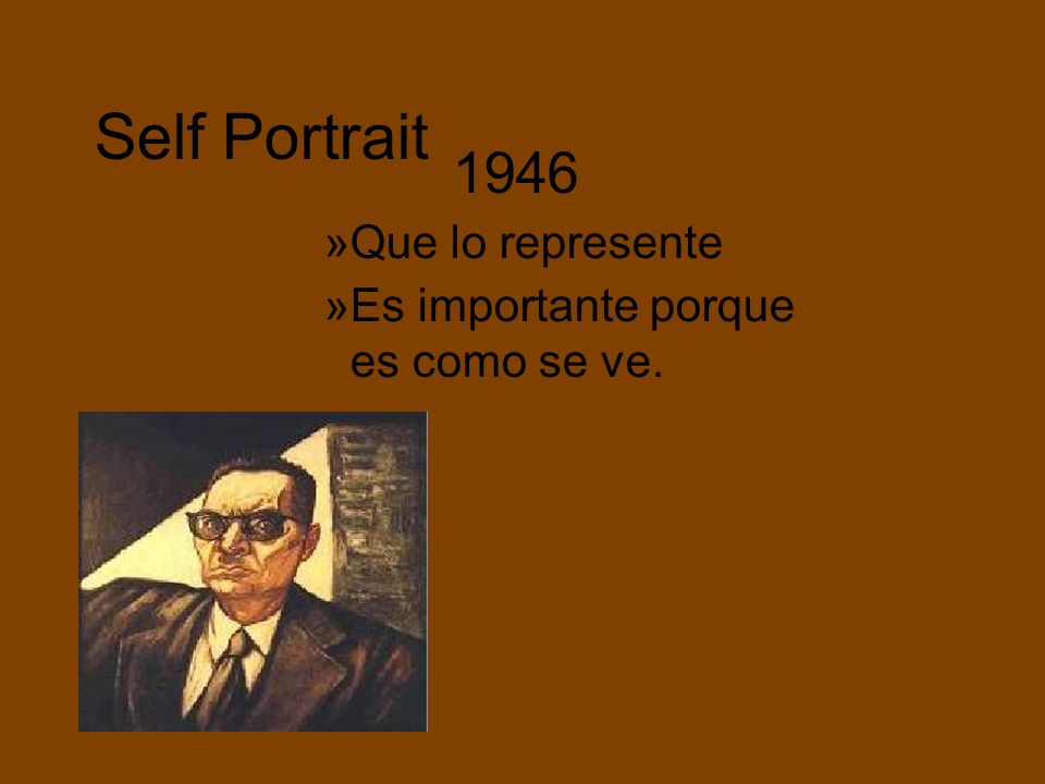 Self Portrait Que lo represente Es importante porque es como se ve.