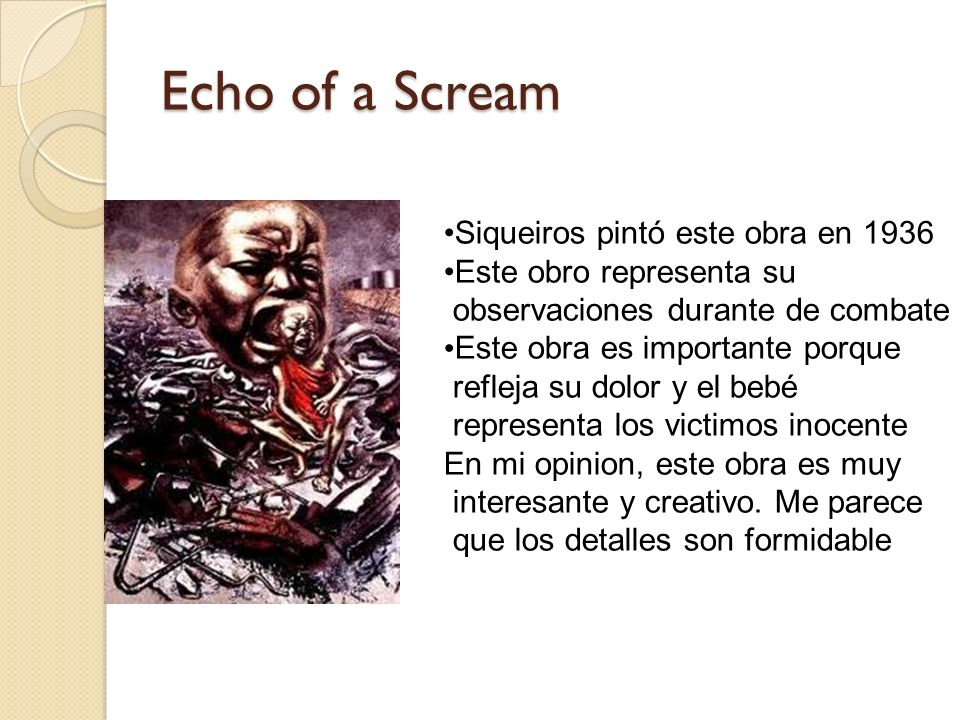 Echo of a Scream Siqueiros pintó este obra en 1936