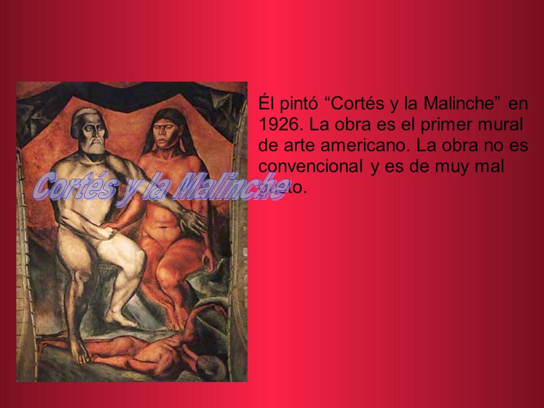Él pintó Cortés y la Malinche en 1926