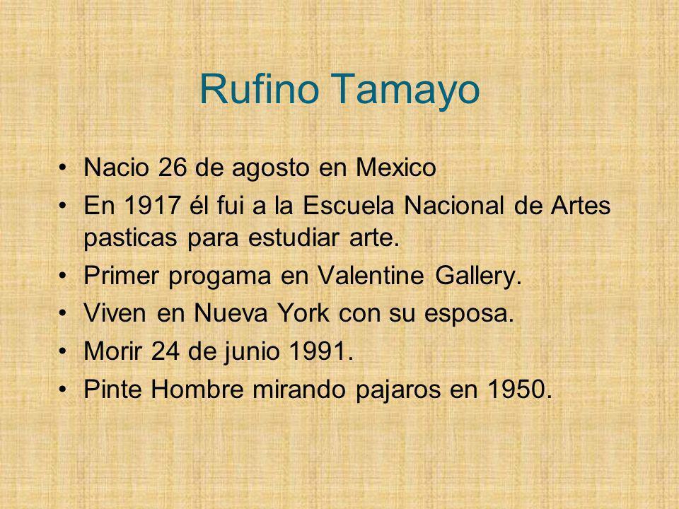 Rufino Tamayo Nacio 26 de agosto en Mexico