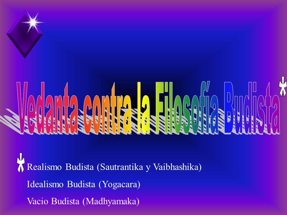 Vedanta contra la Filosofía Budista