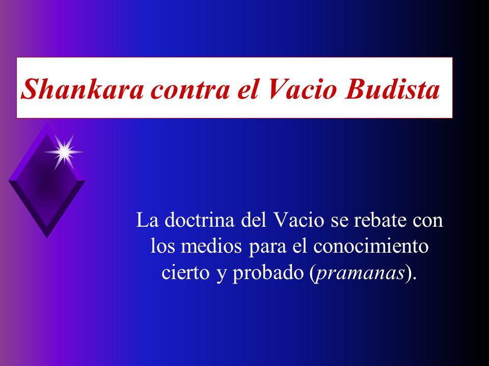 Shankara contra el Vacio Budista