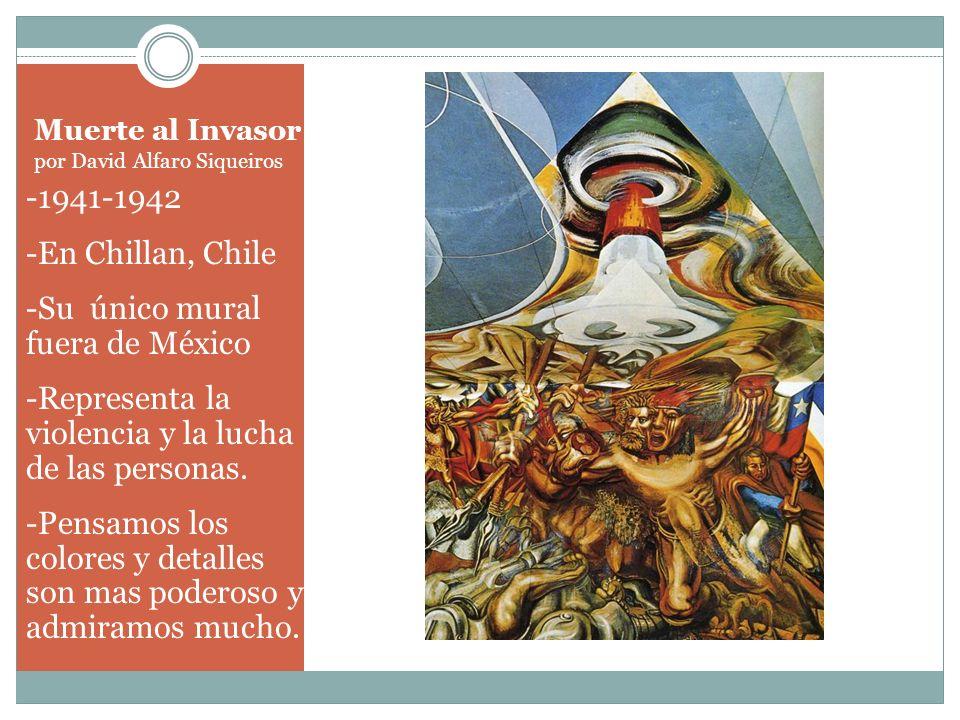 Muerte al Invasor por David Alfaro Siqueiros