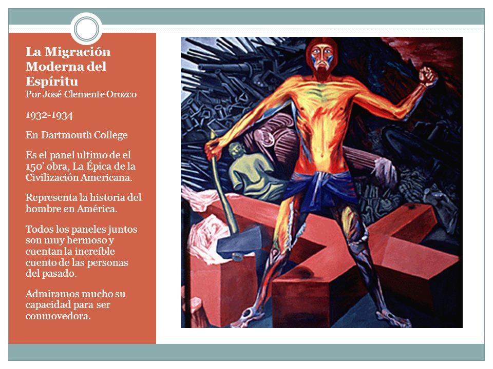 La Migración Moderna del Espíritu Por José Clemente Orozco