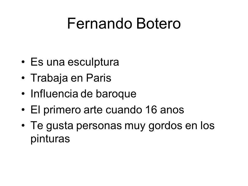 Fernando Botero Es una esculptura Trabaja en Paris