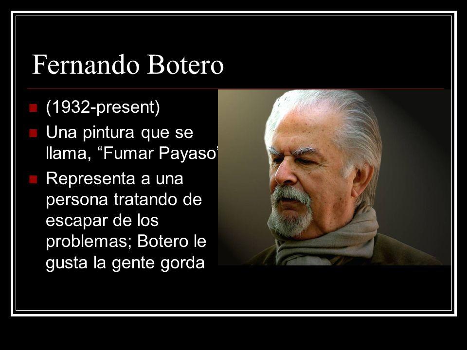 Fernando Botero (1932-present)