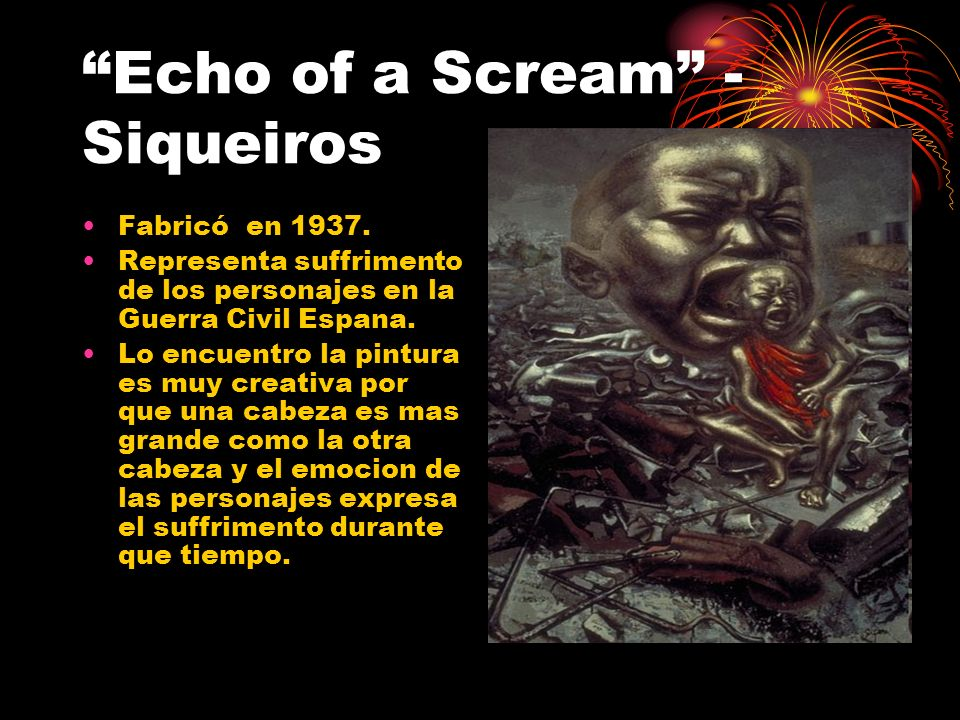 Echo of a Scream - Siqueiros