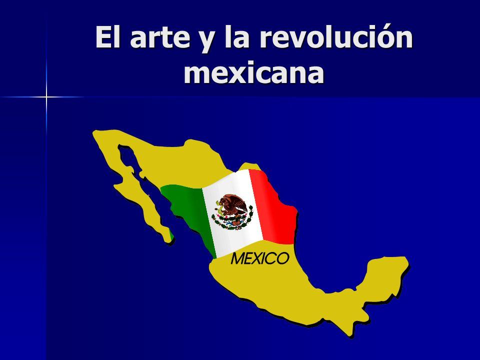 El arte y la revolución mexicana