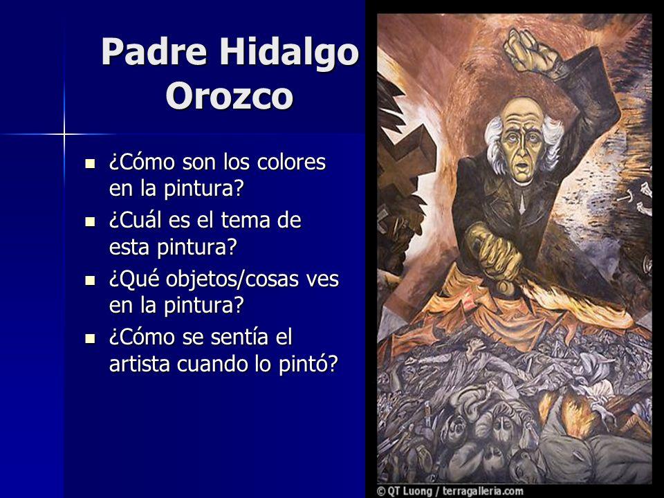 Padre Hidalgo Orozco ¿Cómo son los colores en la pintura