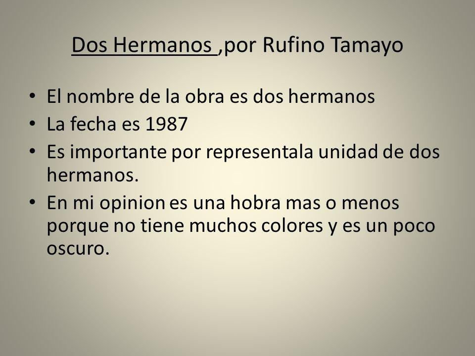 Dos Hermanos ,por Rufino Tamayo