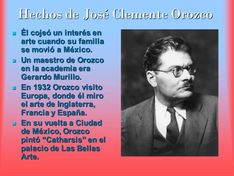 Hechos de José Clemente Orozco