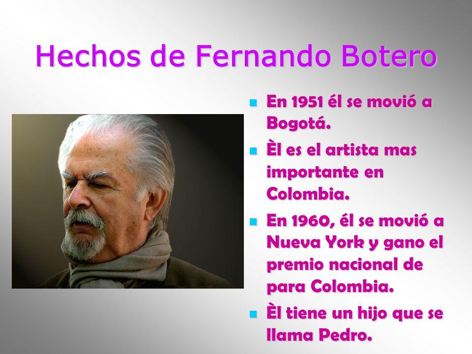 Hechos de Fernando Botero