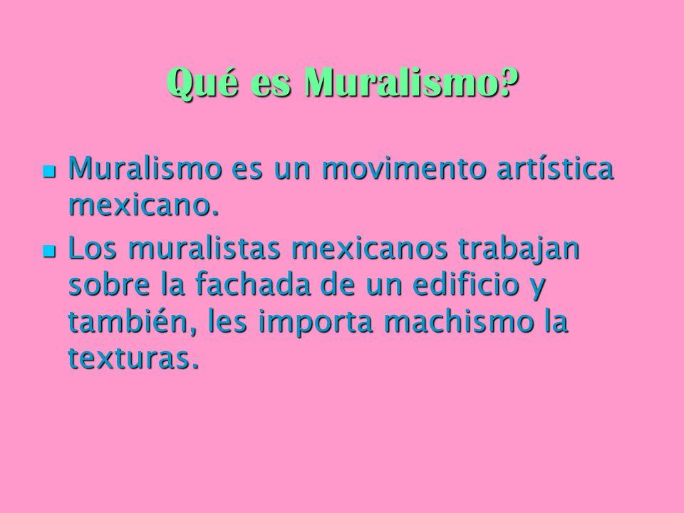 Qué es Muralismo Muralismo es un movimento artística mexicano.