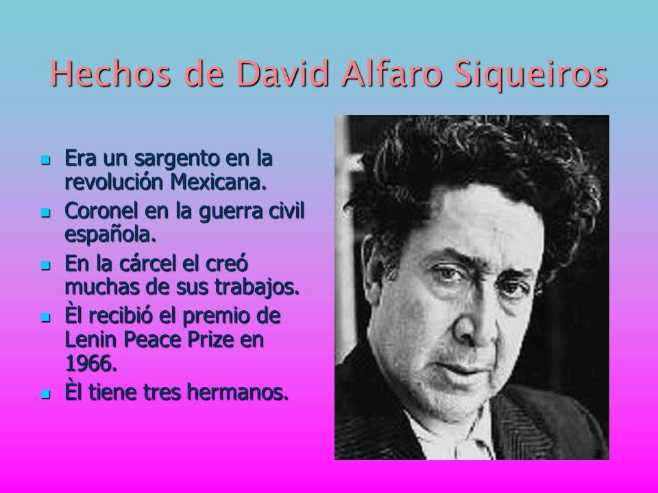 Hechos de David Alfaro Siqueiros