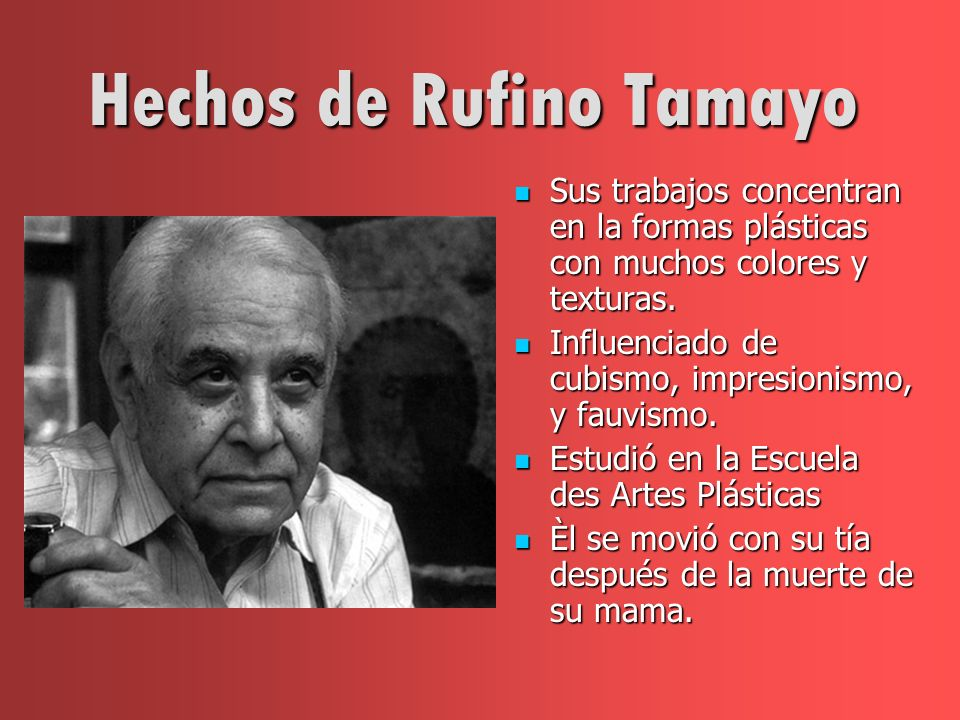 Hechos de Rufino Tamayo