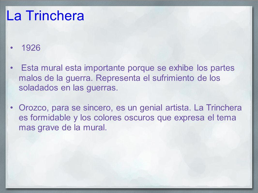 La Trinchera 1926.
