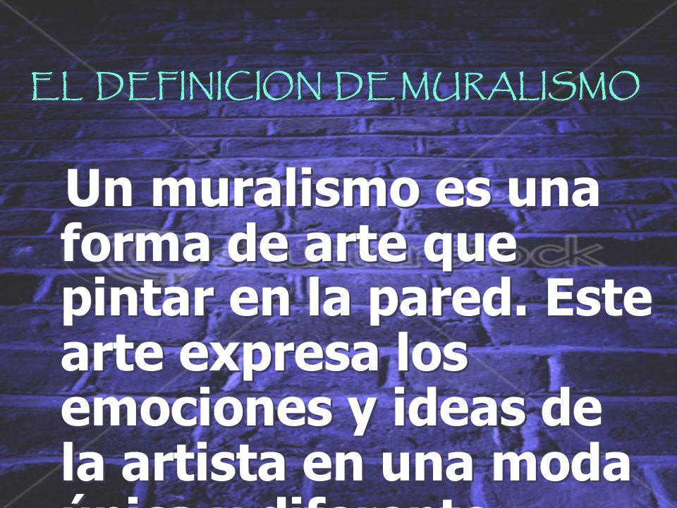 EL DEFINICION DE MURALISMO