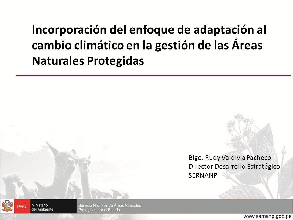 Incorporación del enfoque de adaptación al cambio climático en la gestión de las Áreas Naturales Protegidas