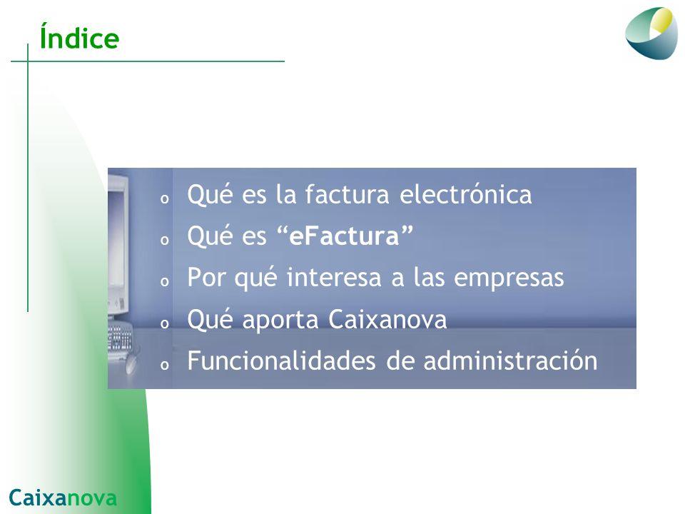 Índice Qué es la factura electrónica Qué es eFactura