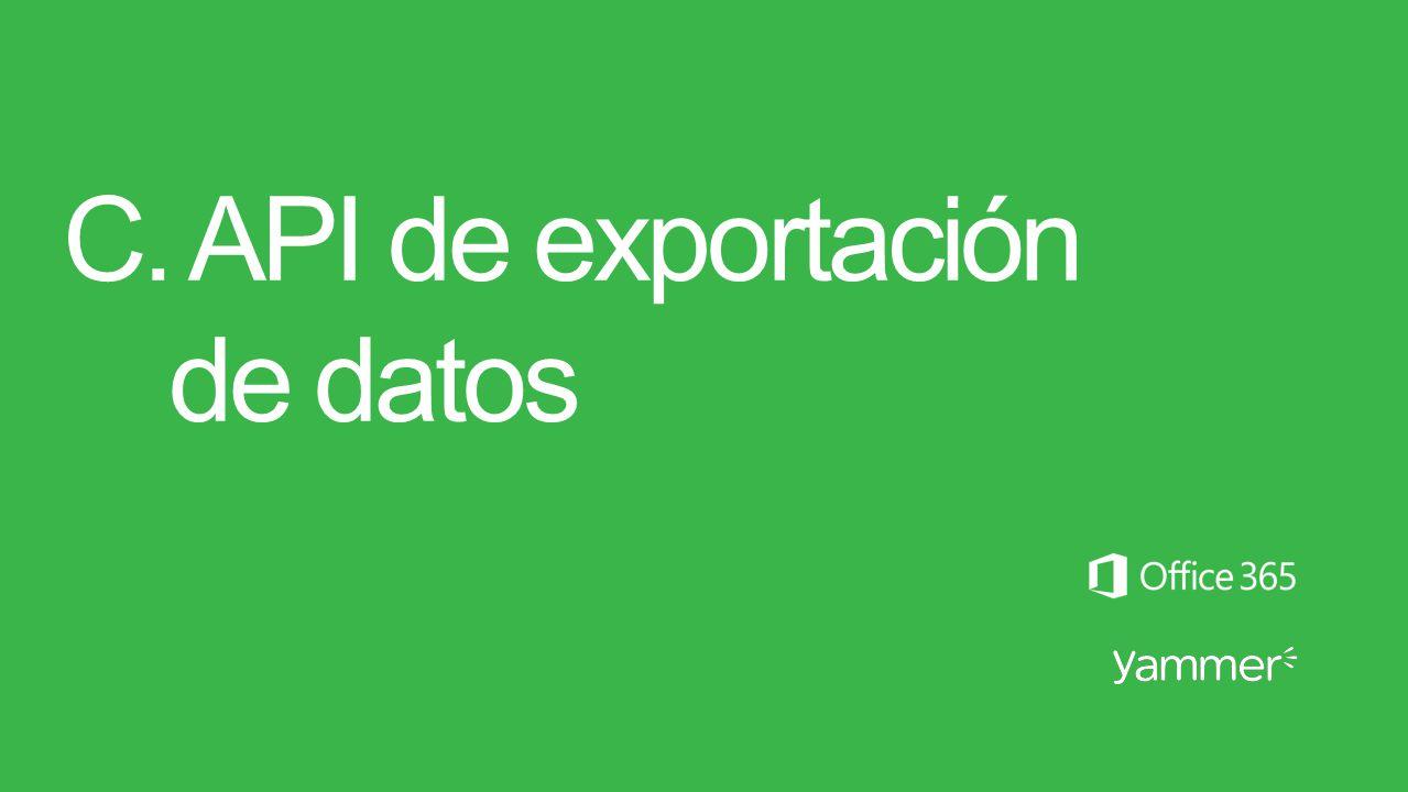 C. API de exportación de datos