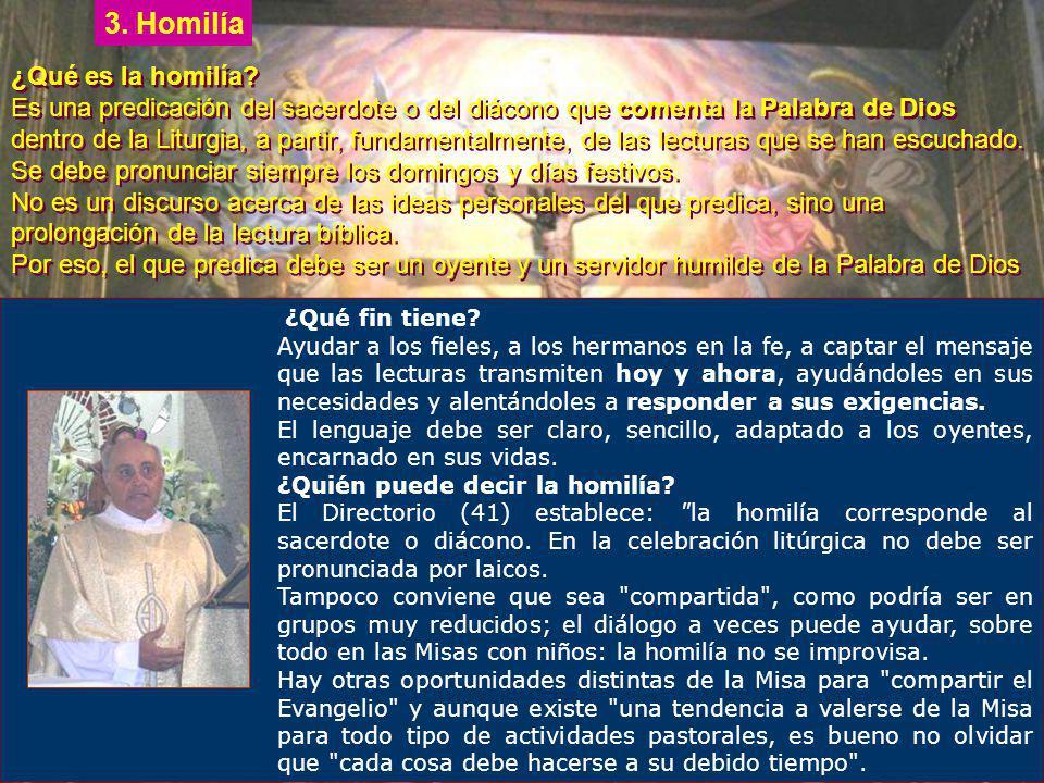 3. Homilía ¿Qué es la homilía