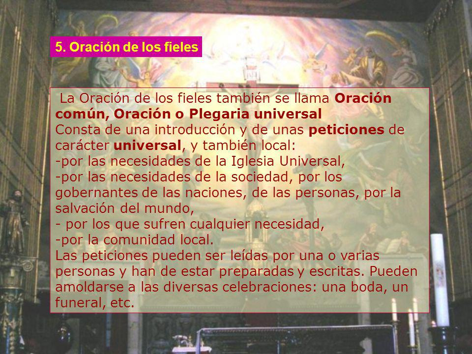 -por las necesidades de la Iglesia Universal,