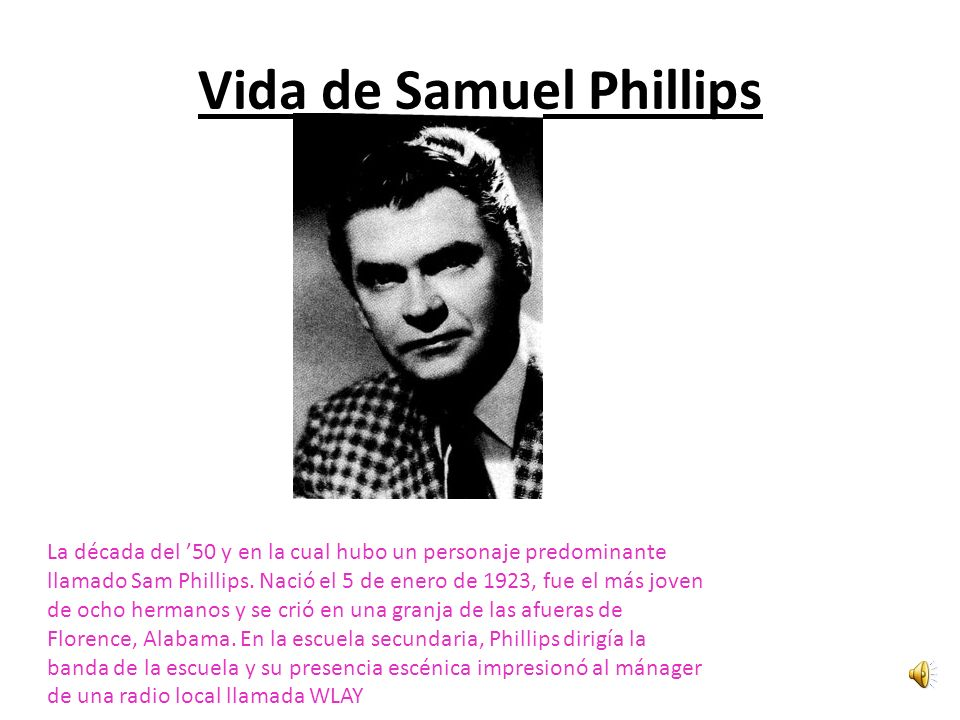 Vida de Samuel Phillips