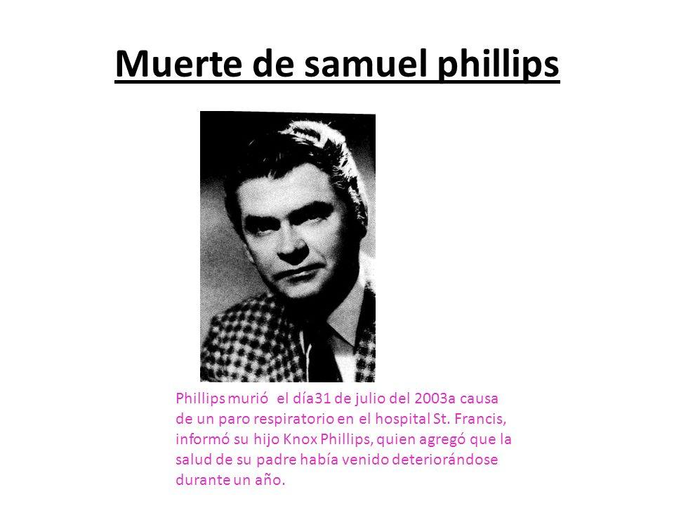 Muerte de samuel phillips