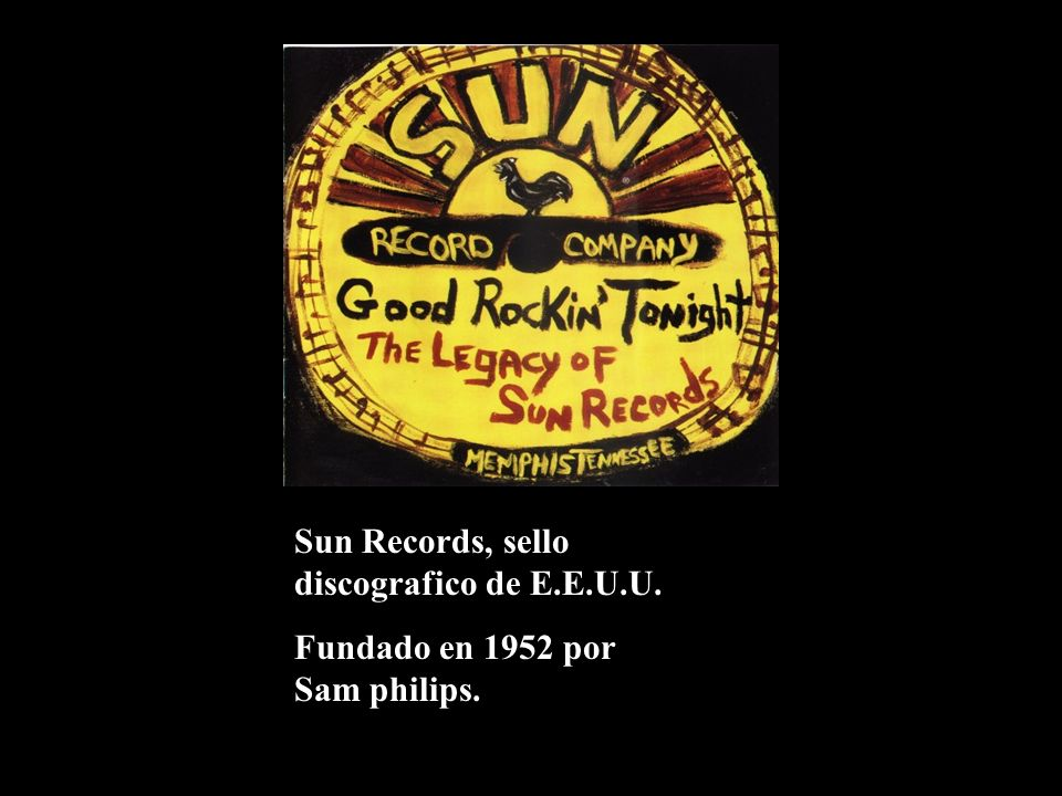Sun Records, sello discografico de E.E.U.U.