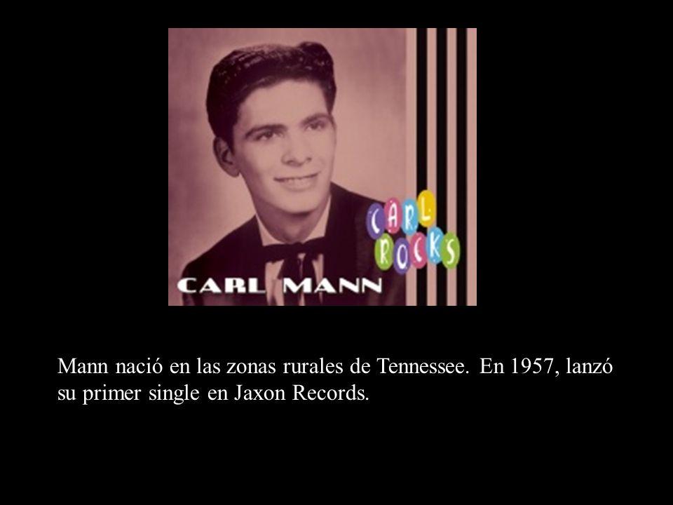 Mann nació en las zonas rurales de Tennessee