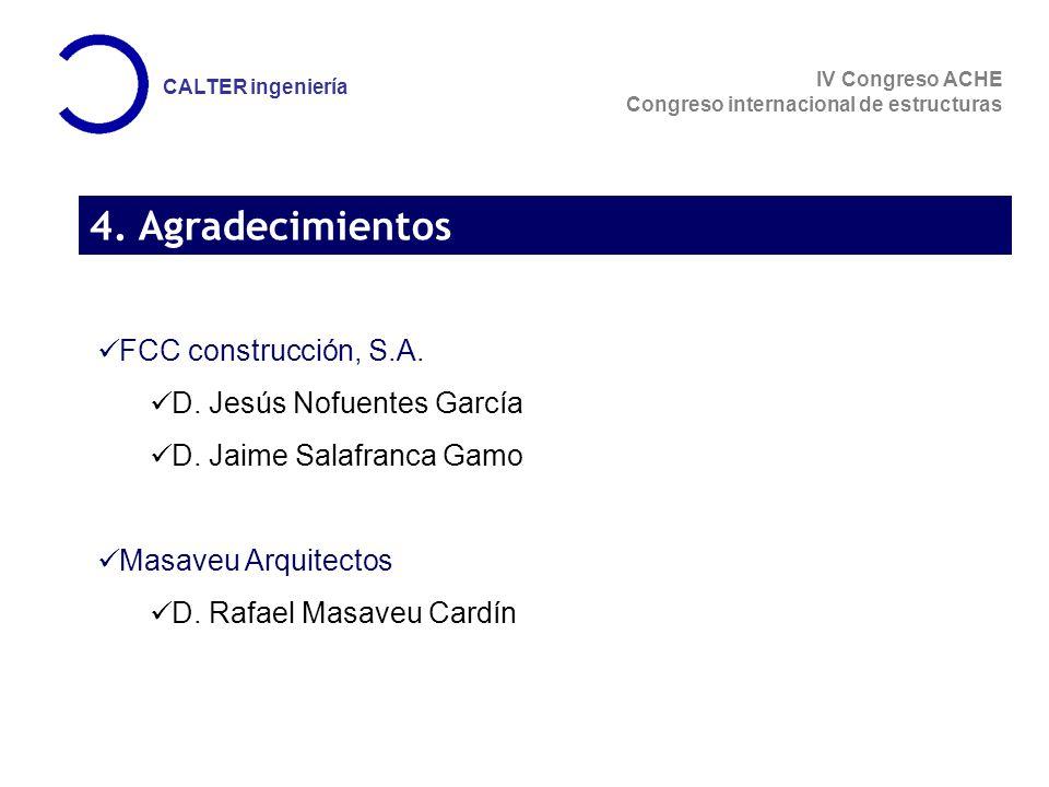 4. Agradecimientos FCC construcción, S.A. D. Jesús Nofuentes García