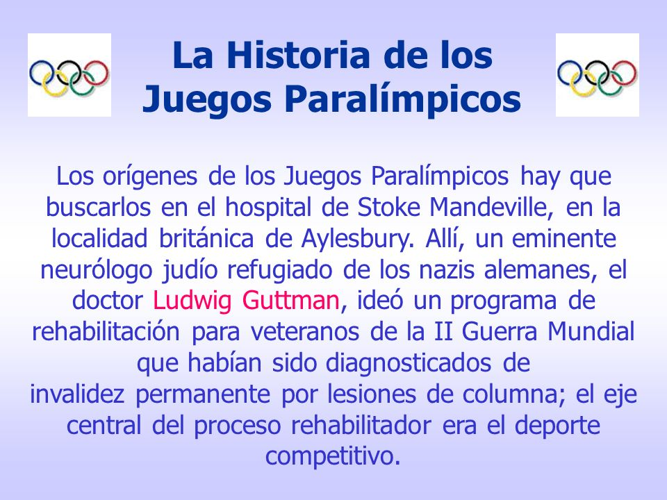 La Historia de los Juegos Paralímpicos