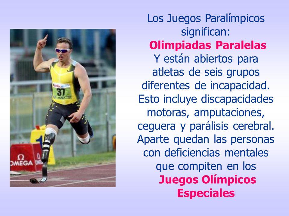 Los Juegos Paralímpicos significan: Olimpiadas Paralelas