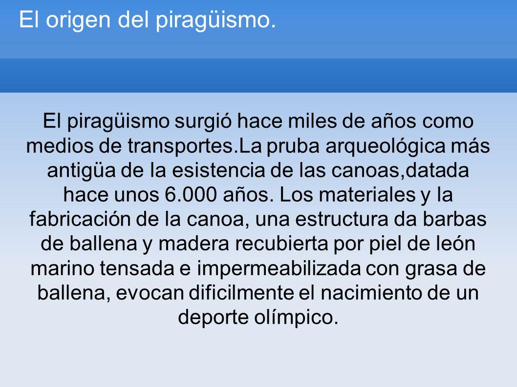El origen del piragüismo.